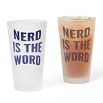 Nerd Is The Word Drinking Glass