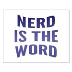 Nerd Is The Word Small Poster