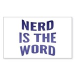 Nerd Is The Word Sticker (Rectangle)
