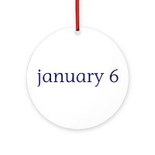 January 6 Ornament (Round)