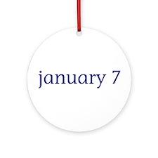 January 7 Ornament (Round)