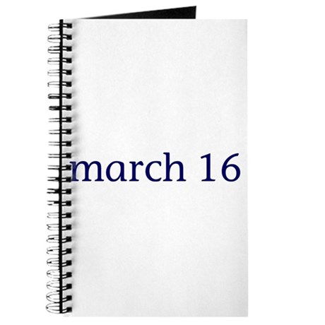 March 16 Journal