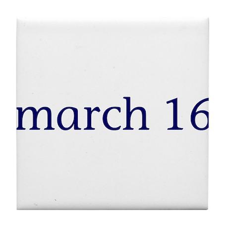 March 16 Tile Coaster