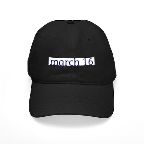March 16 Black Cap