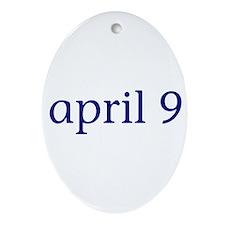 April 9 Ornament (Oval)