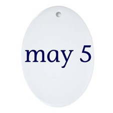 May 5 Ornament (Oval)