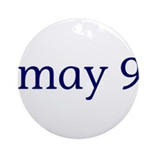 May 9 Ornament (Round)