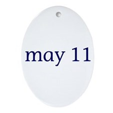 May 11 Ornament (Oval)