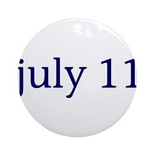 July 11 Ornament (Round)