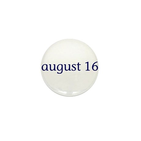 August 16 Mini Button (10 pack)