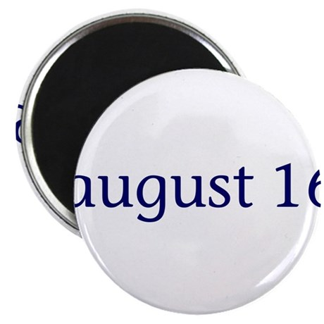 "August 16 2.25"" Magnet (100 pack)"