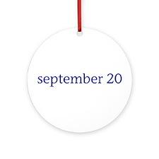 September 20 Ornament (Round)