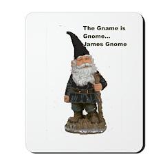 James Gnome Mousepad