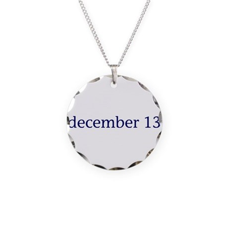 December 13 Necklace Circle Charm