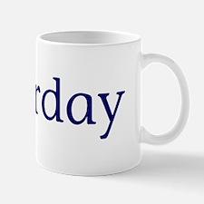 Saturday Mug