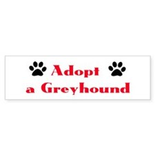 Adopt a Greyhound Bumper Bumper Sticker
