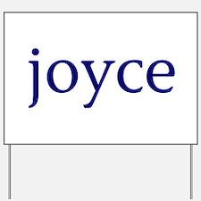 Joyce Yard Sign