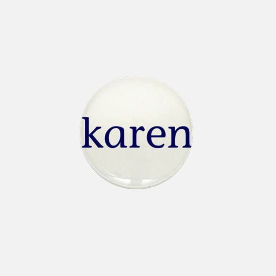 Karen Mini Button