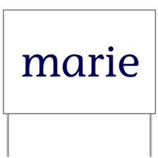 Marie Yard Sign