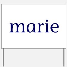 Marie Yard Sign