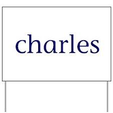 Charles Yard Sign