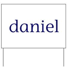 Daniel Yard Sign