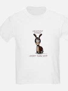 Life without donkeys T-Shirt