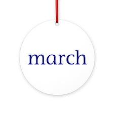 March Ornament (Round)