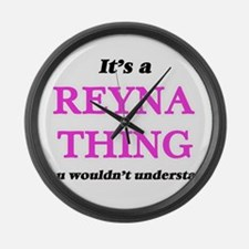It's a Reyna thing, you would Large Wall Clock