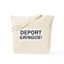 Deport Gringos Tote Bag