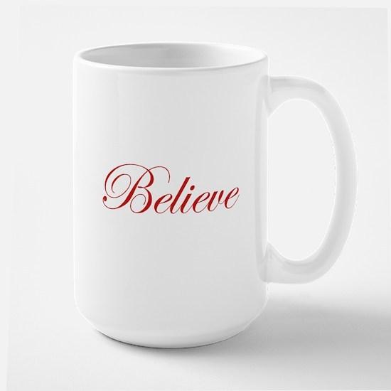 Red Believe Mugs