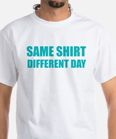Same Shit Different Day T Shirts Shirts Tees Custom