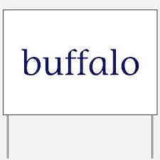 Buffalo Yard Sign
