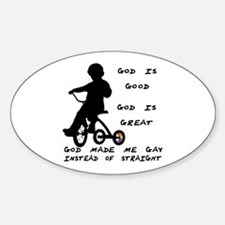 God Made Me Gay (Tricycle) Oval Decal
