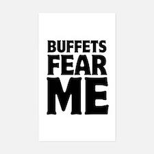 Buffets Fear Me Eat Fat Sticker (Rectangle)