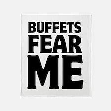 Buffets Fear Me Eat Fat Throw Blanket