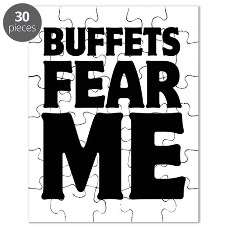 Buffets Fear Me Eat Fat Puzzle