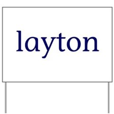 Layton Yard Sign