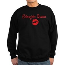 Blowjob Queen Sweatshirt