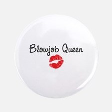 "Blowjob Queen 3.5"" Button"