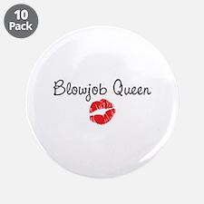"""Blowjob Queen 3.5"""" Button (10 pack)"""