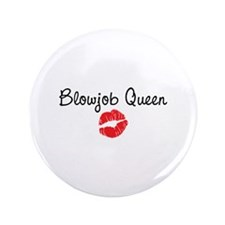 """Blowjob Queen 3.5"""" Button (100 pack)"""
