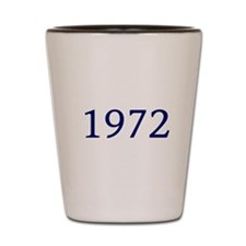 1972 Shot Glass