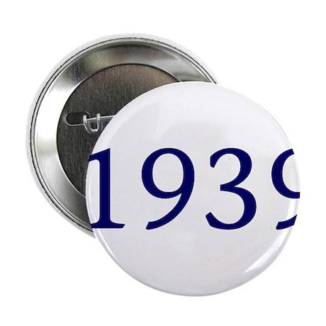 """1939 2.25"""" Button"""