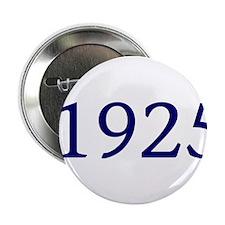 """1925 2.25"""" Button"""