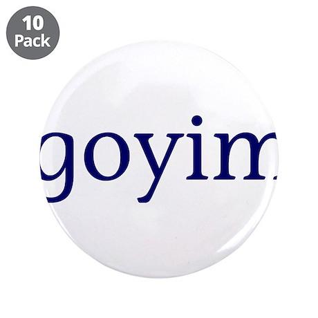 """Goyim 3.5"""" Button (10 pack)"""