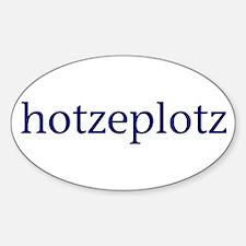 Hotzeplotz Decal