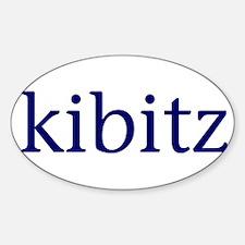 Kibitz Sticker (Oval)