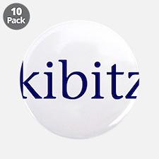 "Kibitz 3.5"" Button (10 pack)"