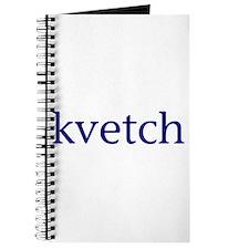 Kvetch Journal